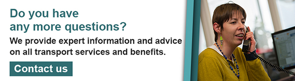TfA banner: do you have any more questions? we provide expert information and advice on all transport services and benefits. contact us.