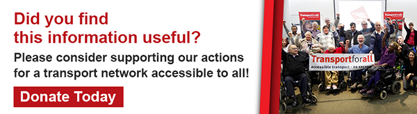 TfA banner: did you find this content useful? please consider supporting our actions for a transport network accessible to all! donate today.