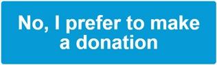 No, I prefer to make a donation