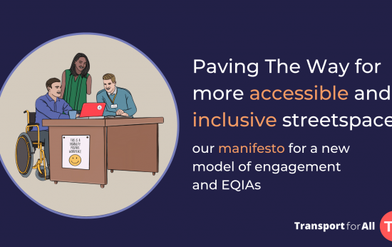 Paving The Way for more accessible and inclusive streetspace: our manifesto for a new model of engagement and EQIAs. An illustration of three disabled people with various impairments and mobility aids sat at a desk working together and smiling. The desk has a poster up reading 'this workplace is disability positive'.