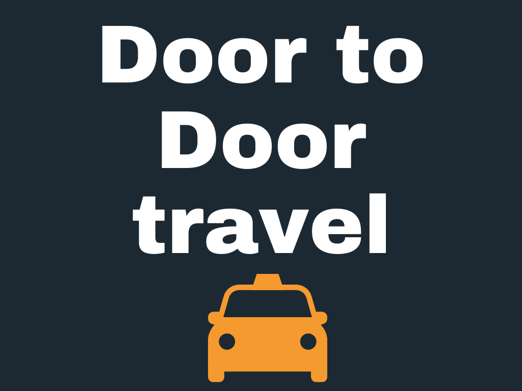 Door to door travel